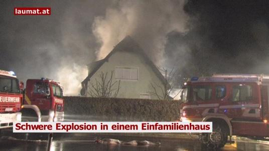 Schwere Explosion in einem Einfamilienhaus